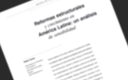 """Artículo """"Reformas Estructurales y crecimiento en América Latina: un análisis de sensibilidad"""" publicado en Revista CEPAL"""