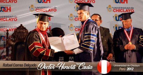 Doctorado Honoris Causa, Universidad de Chiclayo – Perú