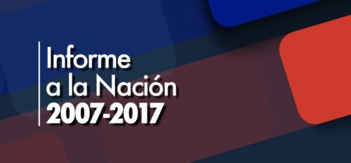 Informe a la Nación 2007 – 2017