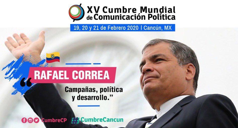 Hoy Conferencia Magistral de Rafael Correa en XV Cumbre Mundial de Comunicación Política